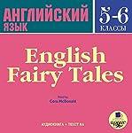 Angliyskiy yazyk. 5-6 klassy [English 5 - 6 Classes]: Angliyskiye skazki [English Fairy Tales] | Dmytro Strelbytskyy
