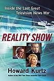 Reality Show, Howard Kurtz, 0743299825