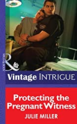 Protecting the Pregnant Witness (Mills & Boon Intrigue) (The Precinct: SWAT - Book 2)