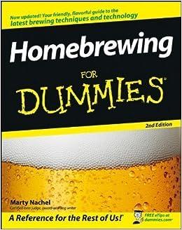 Book Homebrewing For Dummies by Marty Nachel (Mar 31 2008)