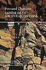 Genèse de la société québécoise par Dumont