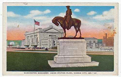 Washington Monument, Union Station Plaza, Kansas City, Missouri Vintage Original Postcard #2217 - 1940's
