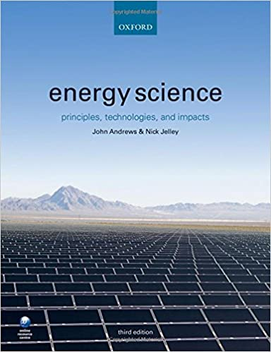 Energy science principles technologies and impacts john andrews energy science principles technologies and impacts 3rd edition fandeluxe Choice Image