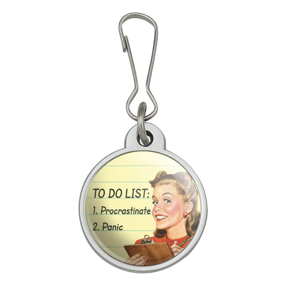 To Do List Procrastinate Panic Funny Humor Jacket Handbag Purse Luggage Backpack Zipper Pull Charm