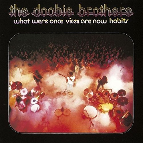SACD : The Doobie Brothers - What Were Once Vices Are Now Habits (Remastered, Japan - Import)