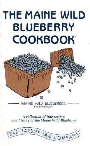 The Maine Wild Blueberry Cookbook