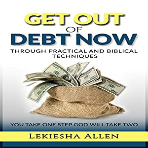 Get Out of Debt Now Audiobook
