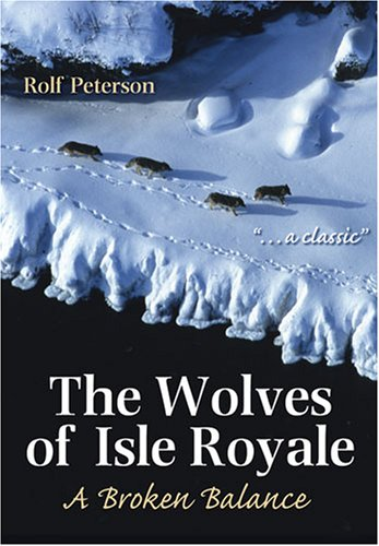 (The Wolves of Isle Royale: A Broken Balance)