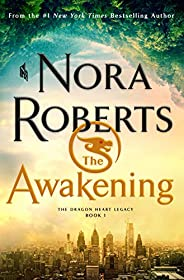 The Awakening: The Dragon Heart Legacy, Book 1 (The Dragon Heart Legacy, 1)