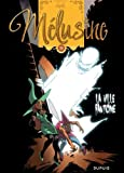 """Afficher """"Mélusine n° 24<br /> La ville fantôme"""""""