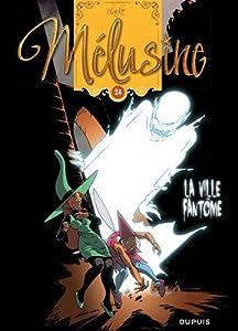"""Afficher """"Mélusine n° 24 La ville fantôme"""""""