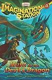 Hunt for the Devils Dragon (Imagination Station) (Imagination Station Books)