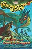 Hunt for the Devil's Dragon (AIO Imagination Station Books)