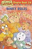 Binky Rules: A Marc Brown Arthur Chapter Book 24 (Arthur Chapter Books)