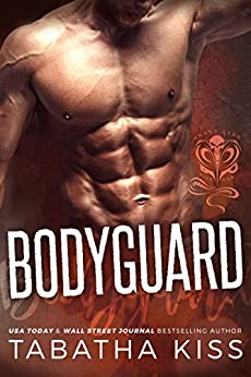 Bodyguard (The Snake Eyes Series Book 1) by [Kiss, Tabatha]