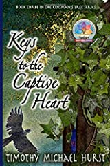 Keys to the Captive Heart (The Kinsman's Tree) Paperback