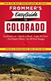 Frommer s EasyGuide to Colorado (Easy Guides)