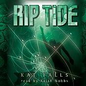 Rip Tide: Dark Life, Book 2 | Kat Falls
