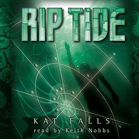 Rip Tide: Dark Life, Book 2 (Dark Tide Ii)