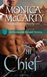 The Chief (Highland Guard Novels) by Monica McCarty (2010-03-23) by  Monica McCarty; in stock, buy online here