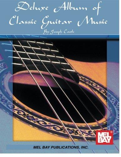 Deluxe Album of Classic Guitar Music (Albums Deluxe)
