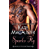 Sparks Fly: A Novel of the Light Dragons
