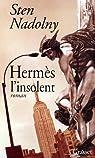 Hermès l'insolent par Nadolny