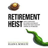 img - for Retirement Heist: How Companies Plunder and Profit from the Nest Eggs of American Workers book / textbook / text book
