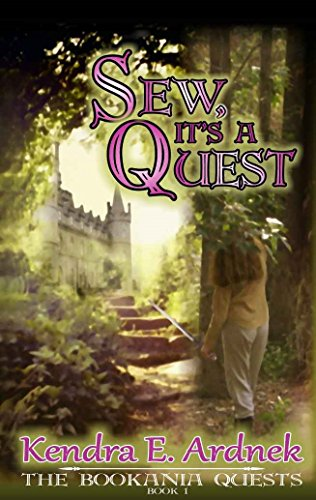 Sew, It's a Quest (The Bookania Quests Book 1)