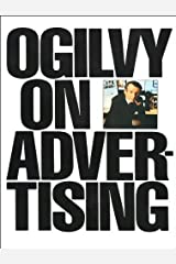 by David Ogilvy Ogilvy on Advertising(text only)1st (First) edition[Paperback]1985 Paperback