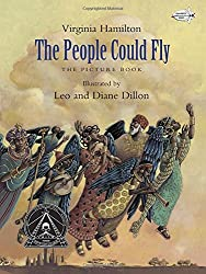 The People Could Fly: The Picture Book