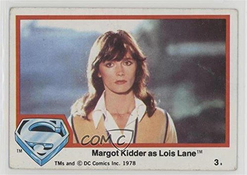 Margot Kidder as Lois Lane Ungraded COMC Poor to Fair (Trading Card) 1978 Topps Superman The Movie - [Base] (Margot Kidder Lois Lane)