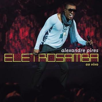 gratis cd alexandre pires eletro samba