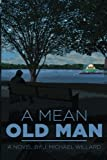 img - for A Mean Old Man book / textbook / text book