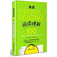 Step into reading:英语阅读理解100篇(六年级+小升初)(第二版)(附动画学习视频课程+英文字帖)