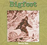 Bigfoot, Therese Shea, 140425675X