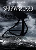 SHIPWRECKED (The Children of Ribe: A Viking Saga Book 6)