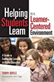 Helping Students Learn in a Learner-Centered Environment, Terry Doyle, 1579222218