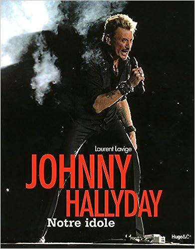 Livre gratuits en ligne JOHNNY HALLIDAY, NOTRE ICONE pdf, epub