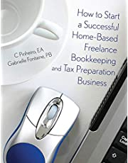 How to Start a Successful Home-Based Freelance Bookkeeping and Tax Preparation Business