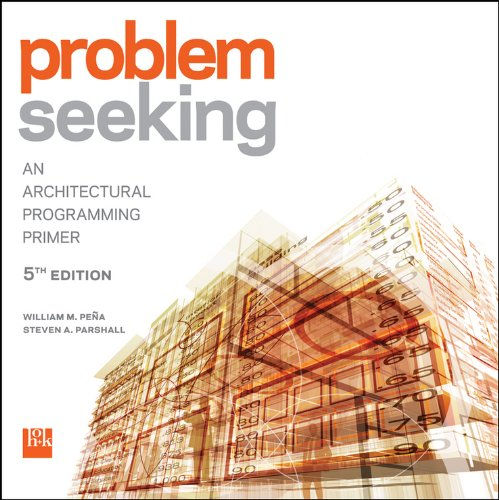 (Problem Seeking: An Architectural Programming Primer)