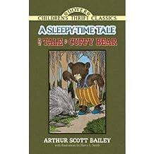 [ The Tale of Cuffy Bear: A Sleepy-Time Tale (Green) Bailey, Arthur Scott ( Author ) ] { Paperback } 2013