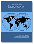 The 2018-2023 World Outlook for Superconductors
