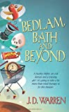 Bedlam, Bath and Beyond, J. D. Warren, 0505526980