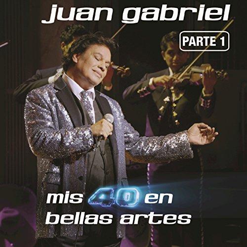 Caray (En Vivo Desde Bellas Artes, México/ 2013) (Juan Gabriel Mis 40 En Bellas Artes)