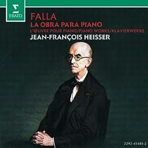 Manuel De Falla: Piano Works (La Obra Para Piano)
