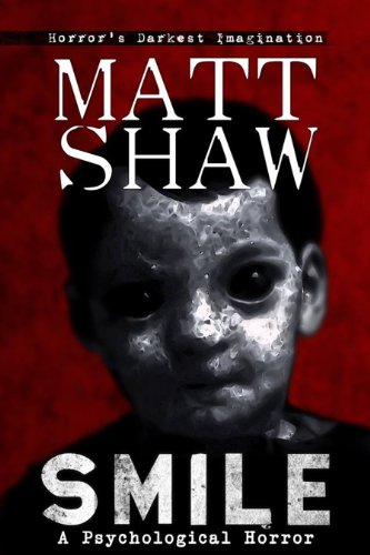Smile: A Tale of Horror and Suspense