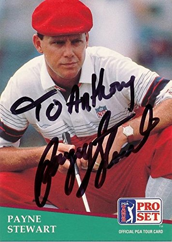 Pro Golf Set Card (PERSONALIZED TO ANTHONY by Payne Stewart Signed - Autographed Pro Set Golf Card - Deceased 1999 - Guaranteed to pass PSA or JSA)