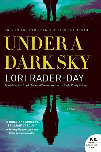 Under a Dark Sky: A Novel by [Rader-Day, Lori]