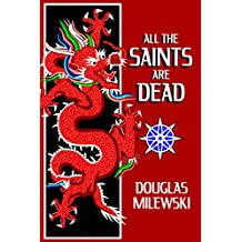 All The Saints Are Dead (Swan Song Book 1)
